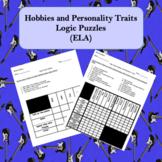 Logic Puzzles Hobbies and Personality Traits ELA