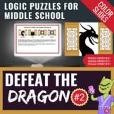 Brain Teasers Logic Puzzles for Middle School - Defeat the Dragon #2 Slide Pack