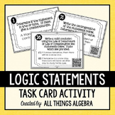 Logic Statements Task Cards