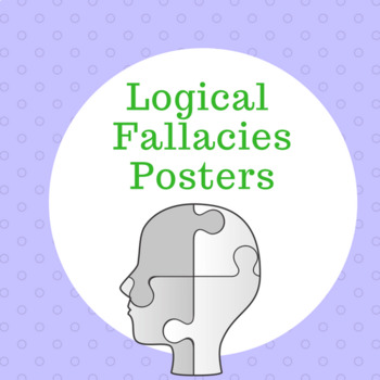 Logical Fallacy Posters (10 different ones)