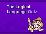 Logical English Language PowerPoint Quiz for Literacy