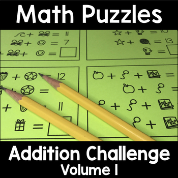 Math Logic Puzzles Addition CHALLENGE Vol. 1