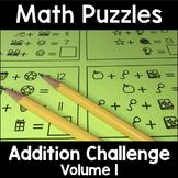 Math Logic Puzzles Addition CHALLENGE Vol. 1