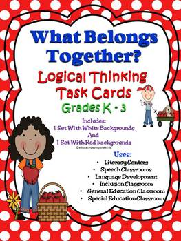 What Belongs Together? - Critical Thinking Task Cards