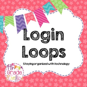 Login Loops for Big Kids