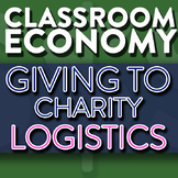 Logistics of Giving To Charity - How To Set Up A Class Economy Pt 13