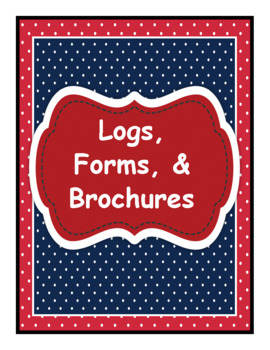 Logs, Forms, & Brochures