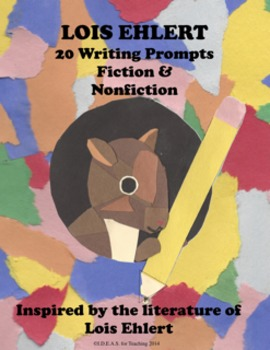 Lois Ehlert Fiction and Nonfiction Writing Journal Prompts