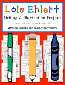 Lois Ehlert Writing & Illustration Project for beginning writers