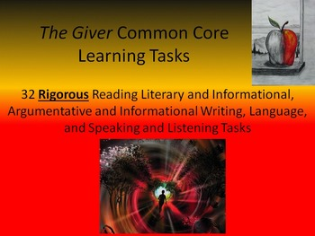 """Lois Lowry's """"The Giver"""" Common Core Learning Tasks - 32 Rigorous Tasks!!"""