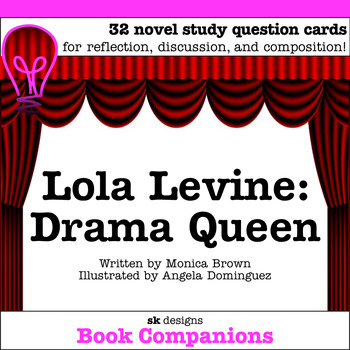 Lola Levine: Drama Queen Discussion Question Cards