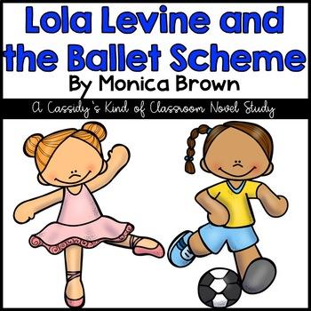 Lola Levine and the Ballet Scheme Novel Study