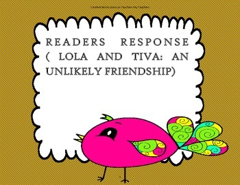 Lola and Tiva:An Unlikely Friendship-Reading Wonders 2nd Grd Trifolds+Activities