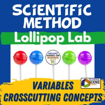 Lollipop Science: Scientific Method & Science Skills Lab