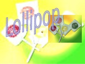 """""""Lollipop"""" Song Sing Along with Powerpoint"""