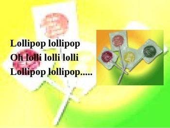 """Lollipop"" Song Sing Along with Powerpoint"