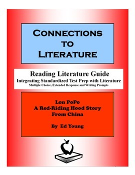 Lon Po-Po: A Red-Riding Hood Story from China-Reading Literature Guide