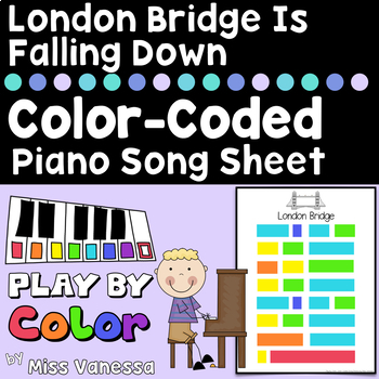 London Bridge Is Falling Down Color-Coded Easy-To-Play Piano Song Sheet