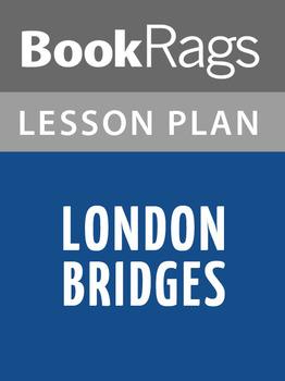 London Bridges Lesson Plans