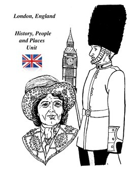 London, England - History, People and Places Unit: Activities and Handouts