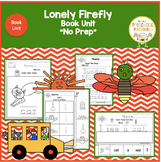 Lonely Firefly by Eric Carle Book Unit