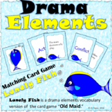 Drama Elements Vocabulary (Lonely Fish is a Matching Card Game)