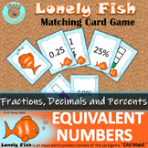 Benchmark Fractions, Decimals and Percents Activity - Equivalent Number Game
