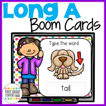 Long A Boom Cards Type the Words