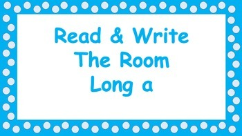 Long A CVCe Read and Write the Room
