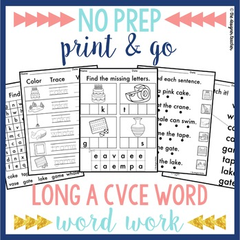 NO PREP Print & Go Long A CVCe Word Work