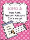 Long A (CVCe) Word Work Activities