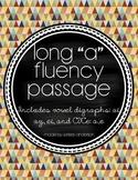 "Long ""A"" Passage ~ Long ""A"" Spelling Fluency Practice"