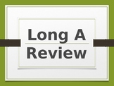 Long A Review