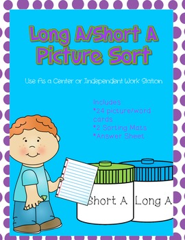 Long A/ Short A Picture Sort File Folder Activity/Literacy Center