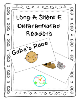Long A Silent E Differentiated Silent Reader