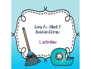 Long A - Silent E Read-and-Draw