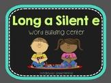 Long A Silent e Word Building Center