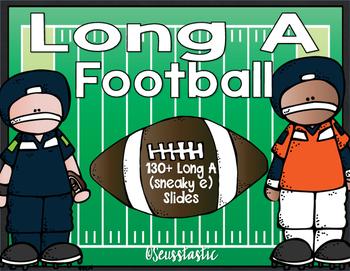Long A (Sneaky E) Football