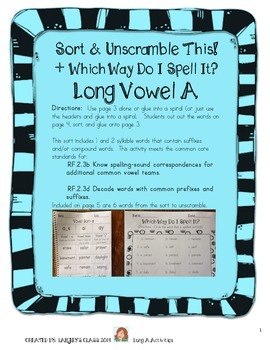 Long A: Sort This! Which Way Do I Spell It? Unscramble These!