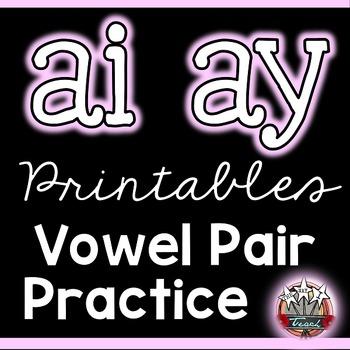 Long A Vowel Pairs ai ay: Printables