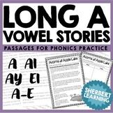 Long A Vowel Sounds - Reading Passages for Phonics Practice! - a ai a-e ay ei