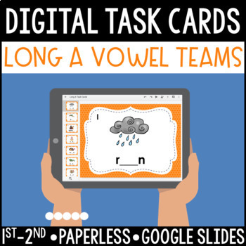 Long A Vowel Team Digital Task Cards