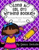 Long A Vowel Teams {ai, ay} Writing Book