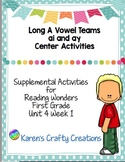 Long A Vowel Teams First Grade Reading Wonders Center Activities