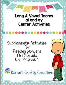 Long A Vowel Teams First Grade Reading Wonders Center Activities