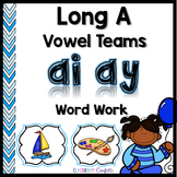 Long A Vowel Teams Word Work Packet