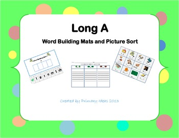 Long A Word Building Mats and Picture Sort