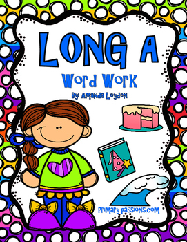 Long A Word Work