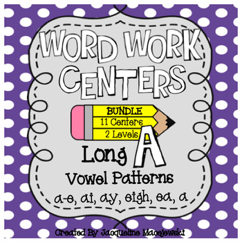 Long A Word Work Centers (Level 1: One-Syllable & Level 2: Multisyllabic)