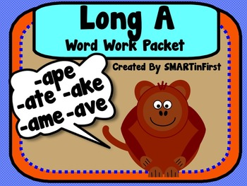 Long A Word Work Packet